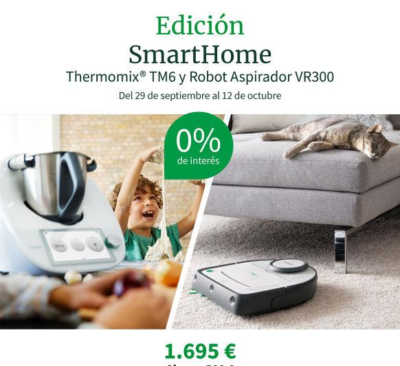 EDICIÓN SMARTHOME (Thermomix® y Robot Aspirador)
